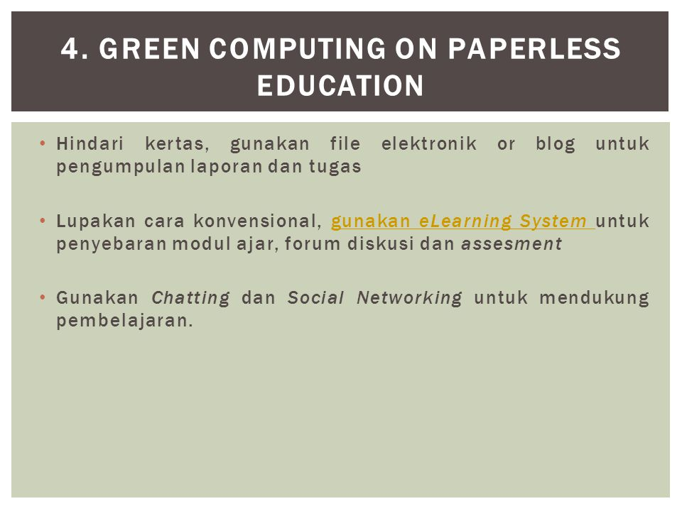 4. Green Computing on Paperless Education