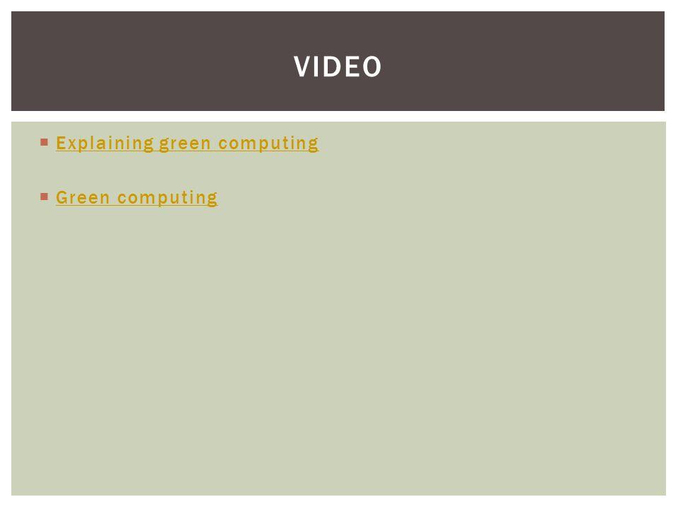 video Explaining green computing Green computing
