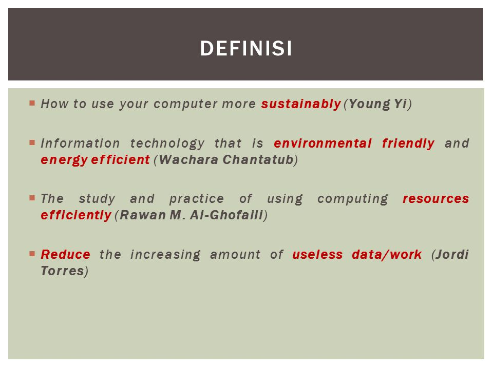 definisi How to use your computer more sustainably (Young Yi)