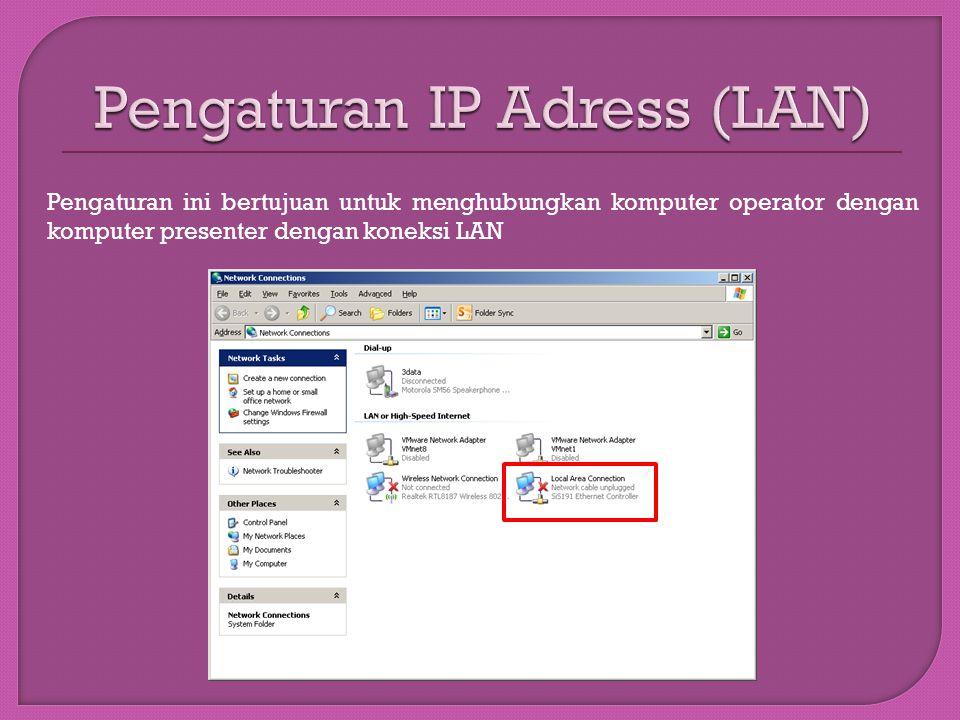 Pengaturan IP Adress (LAN)