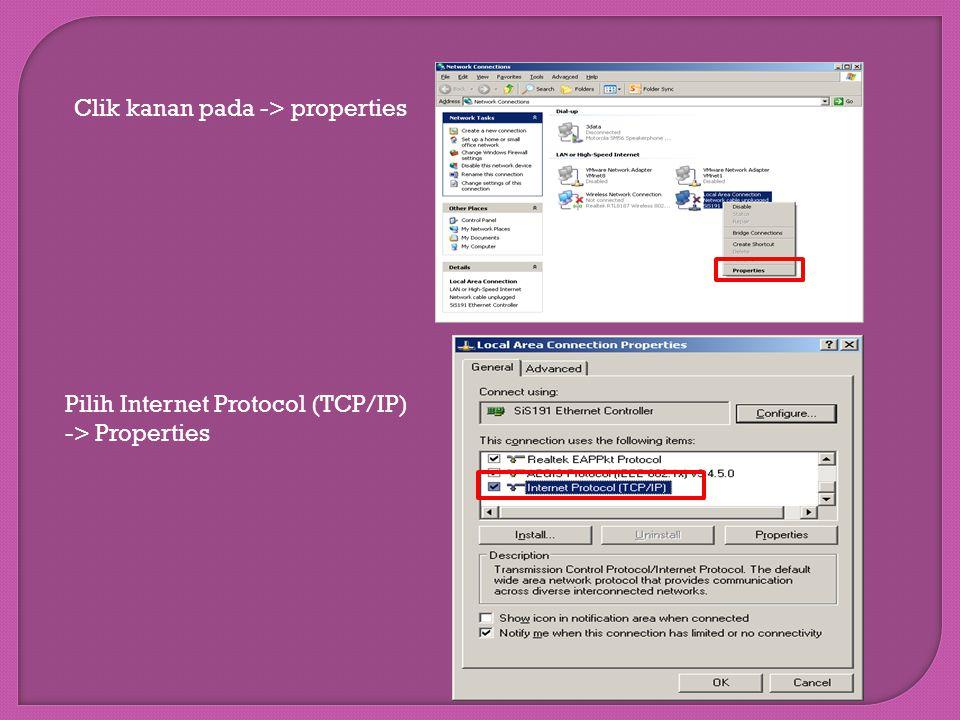 Clik kanan pada -> properties