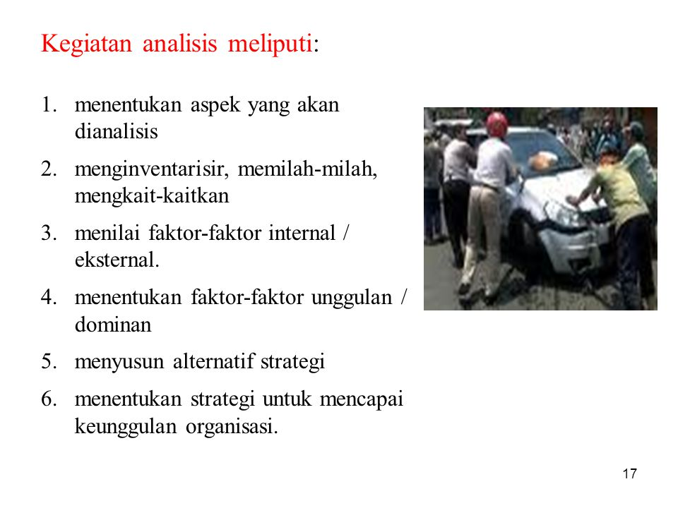 Kegiatan analisis meliputi: