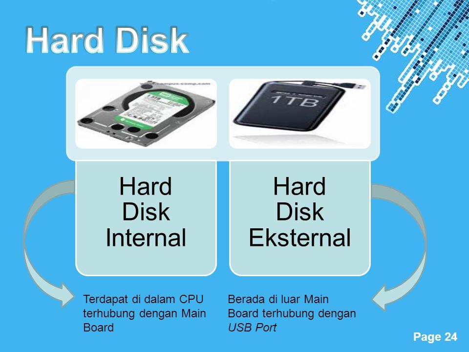 Hard Disk Terdapat di dalam CPU terhubung dengan Main Board