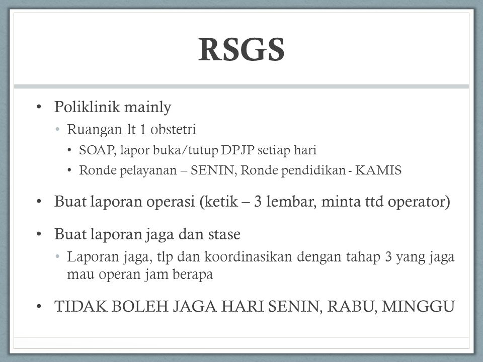 RSGS Poliklinik mainly
