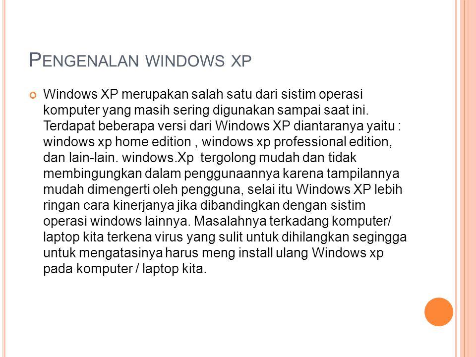 Pengenalan windows xp