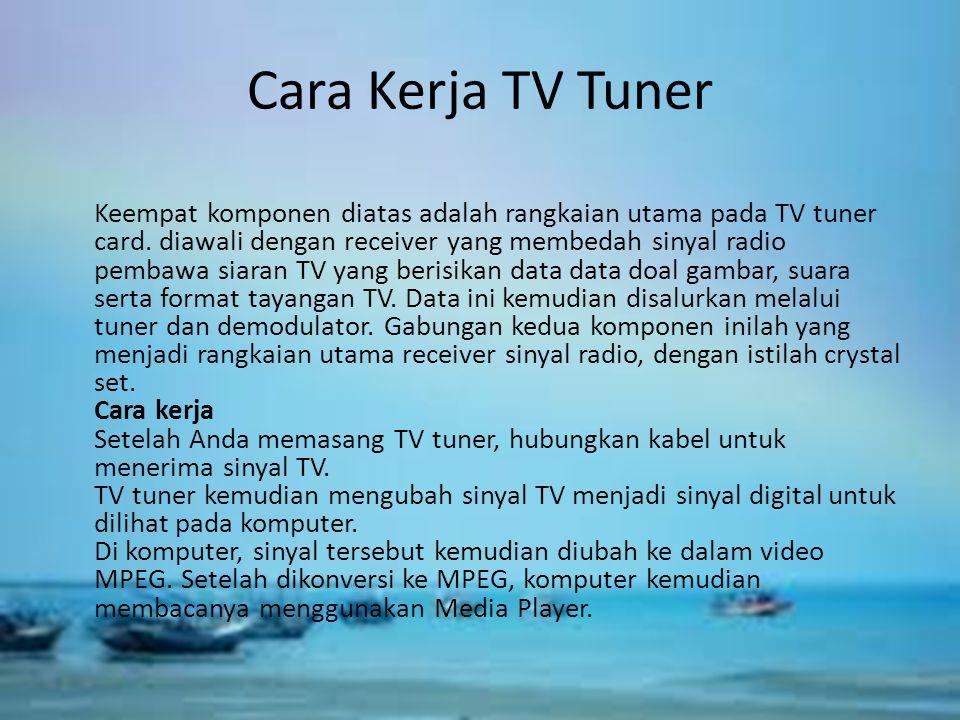 Cara Kerja TV Tuner