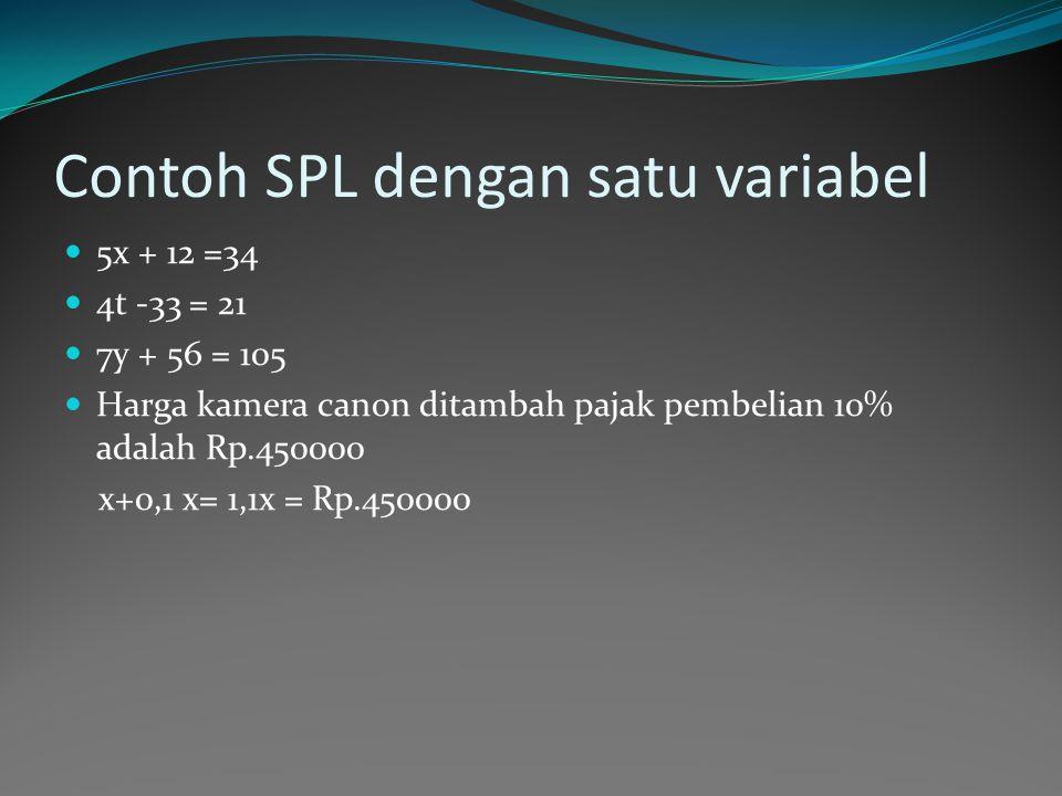 Contoh SPL dengan satu variabel
