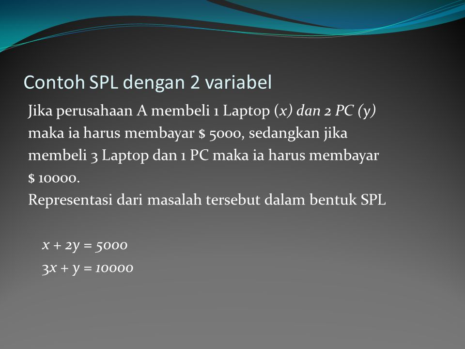 Contoh SPL dengan 2 variabel