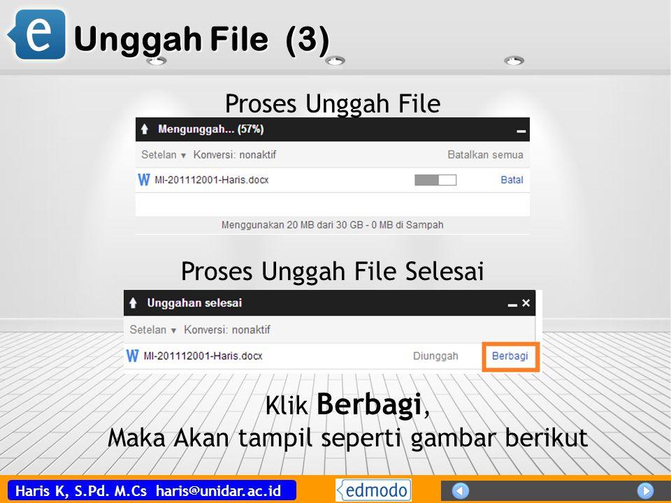 Unggah File (3) Proses Unggah File Proses Unggah File Selesai