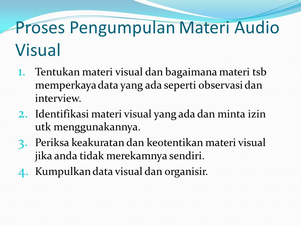Proses Pengumpulan Materi Audio Visual