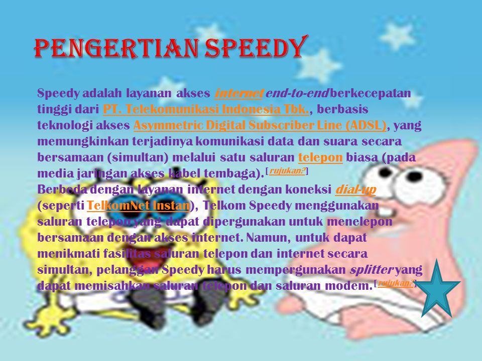 PENGERTIAN SPEEDY