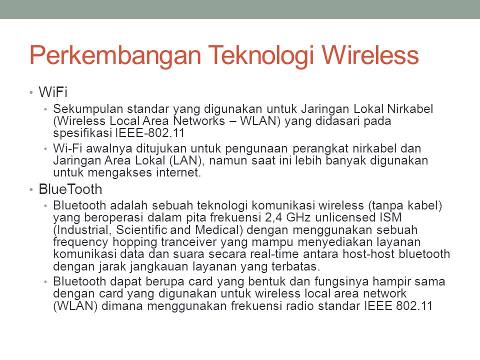 Perkembangan Teknologi Wireless
