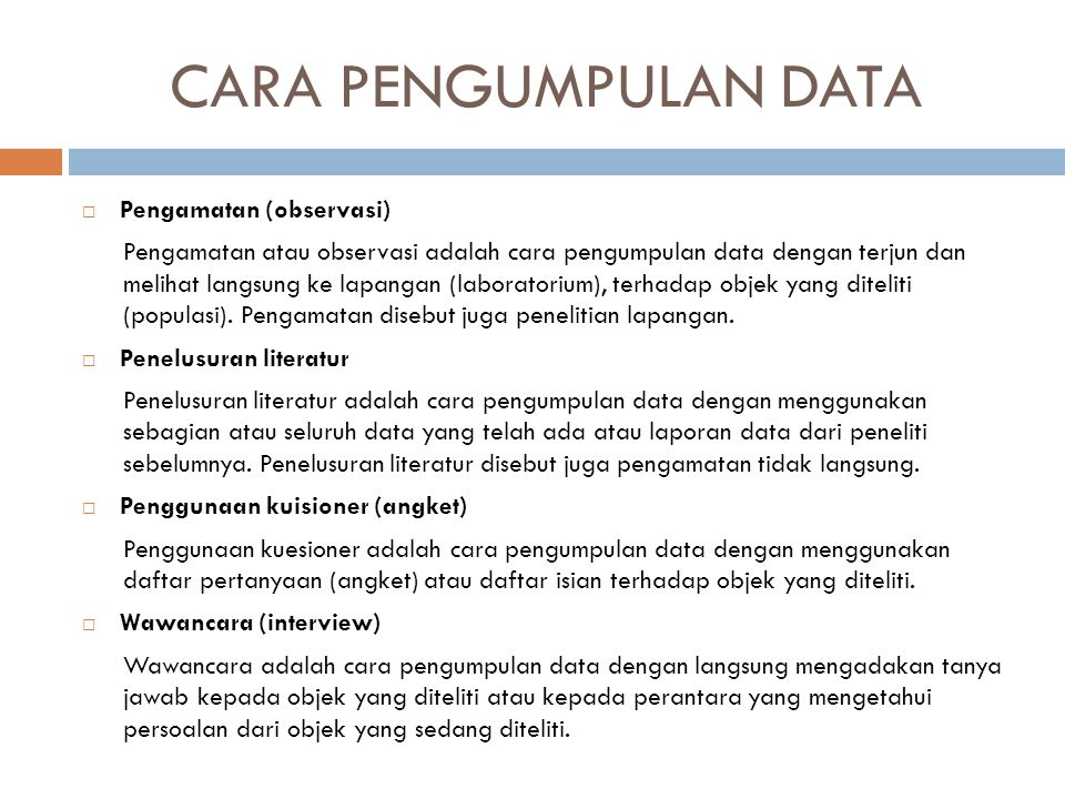 CARA PENGUMPULAN DATA Pengamatan (observasi)