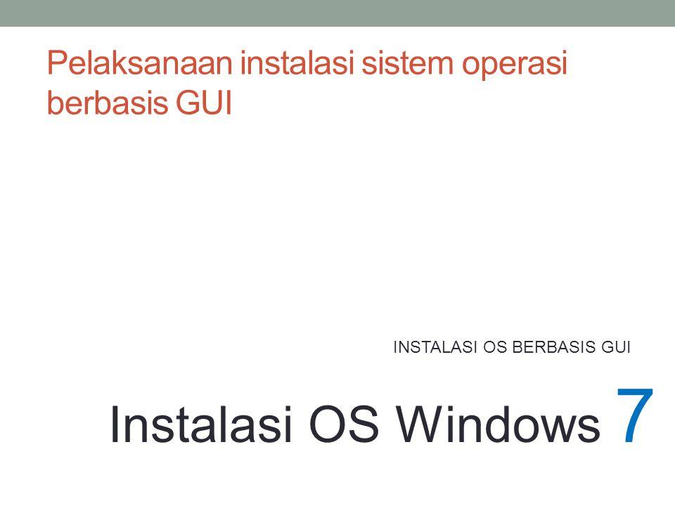 Pelaksanaan instalasi sistem operasi berbasis GUI