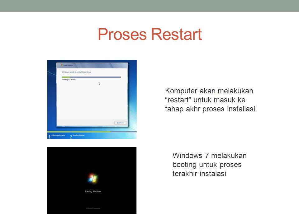 Proses Restart Komputer akan melakukan restart untuk masuk ke tahap akhr proses installasi.