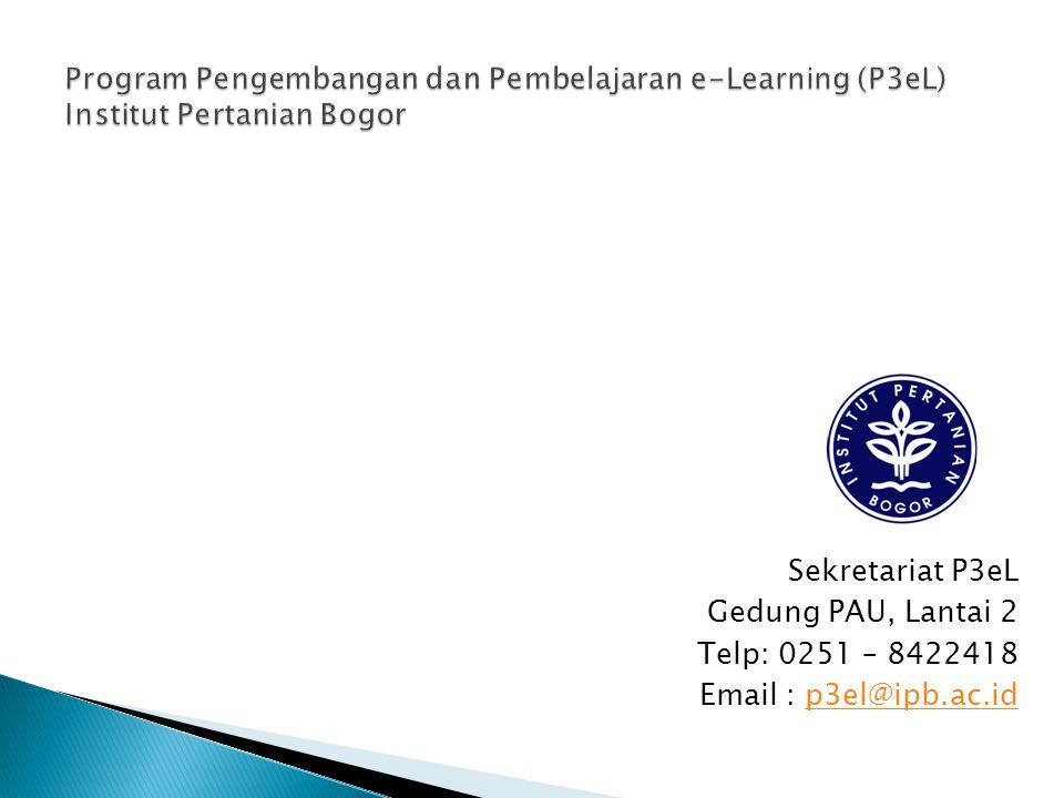 Program Pengembangan dan Pembelajaran e-Learning (P3eL) Institut Pertanian Bogor