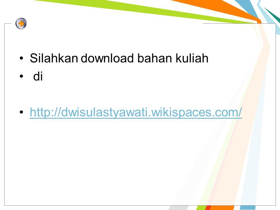 Silahkan download bahan kuliah