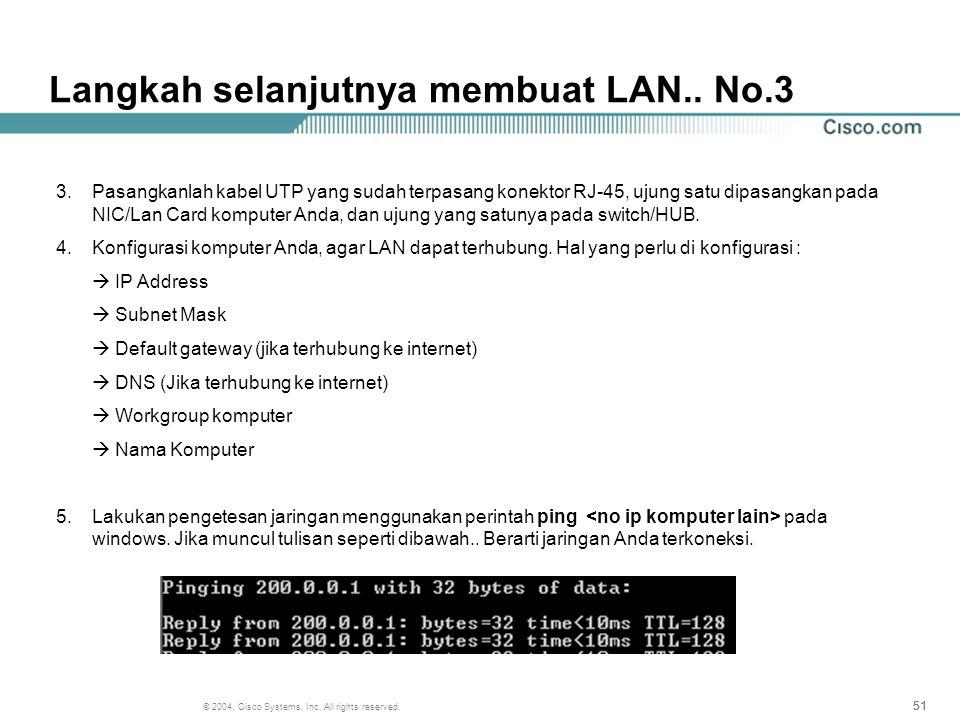 Langkah selanjutnya membuat LAN.. No.3
