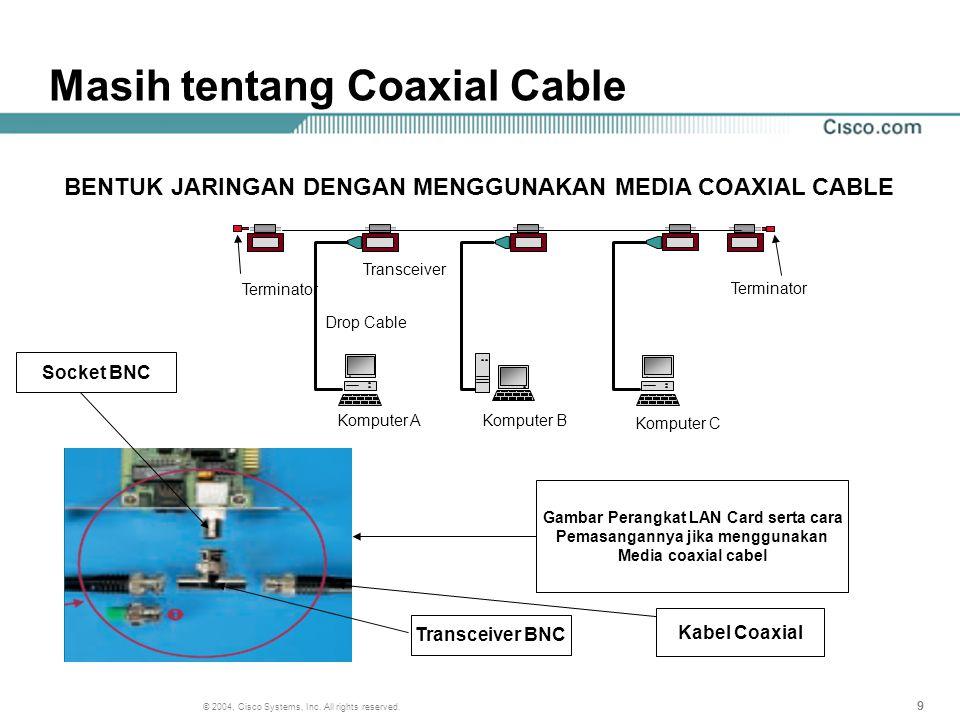 Masih tentang Coaxial Cable