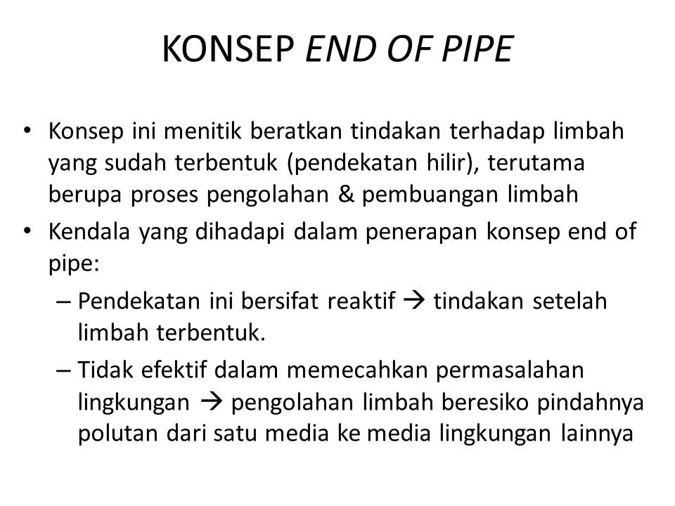 KONSEP END OF PIPE