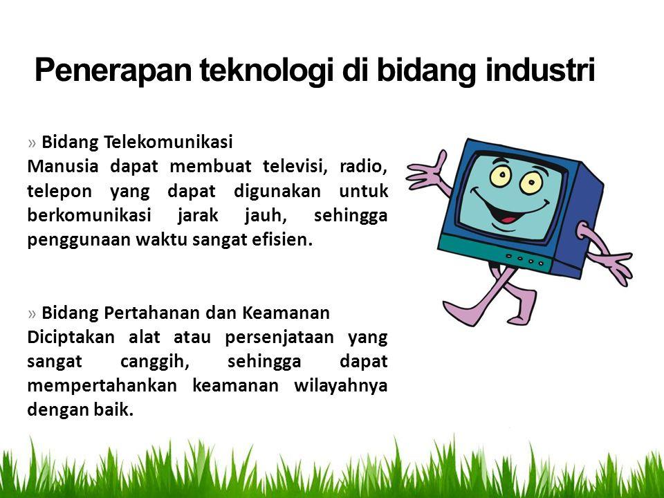 Penerapan teknologi di bidang industri