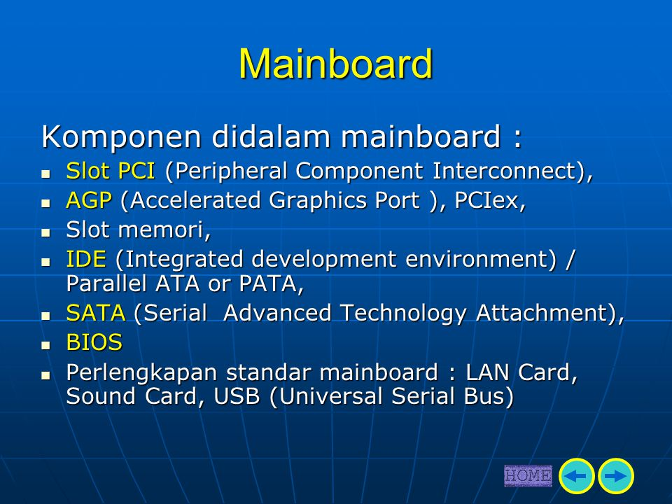 Mainboard Komponen didalam mainboard :
