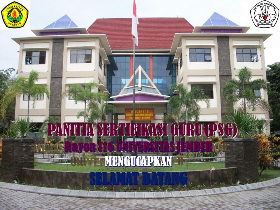 PANITIA SERTIFIKASI GURU (PSG) Rayon 116 UNIVERSITAS JEMBER
