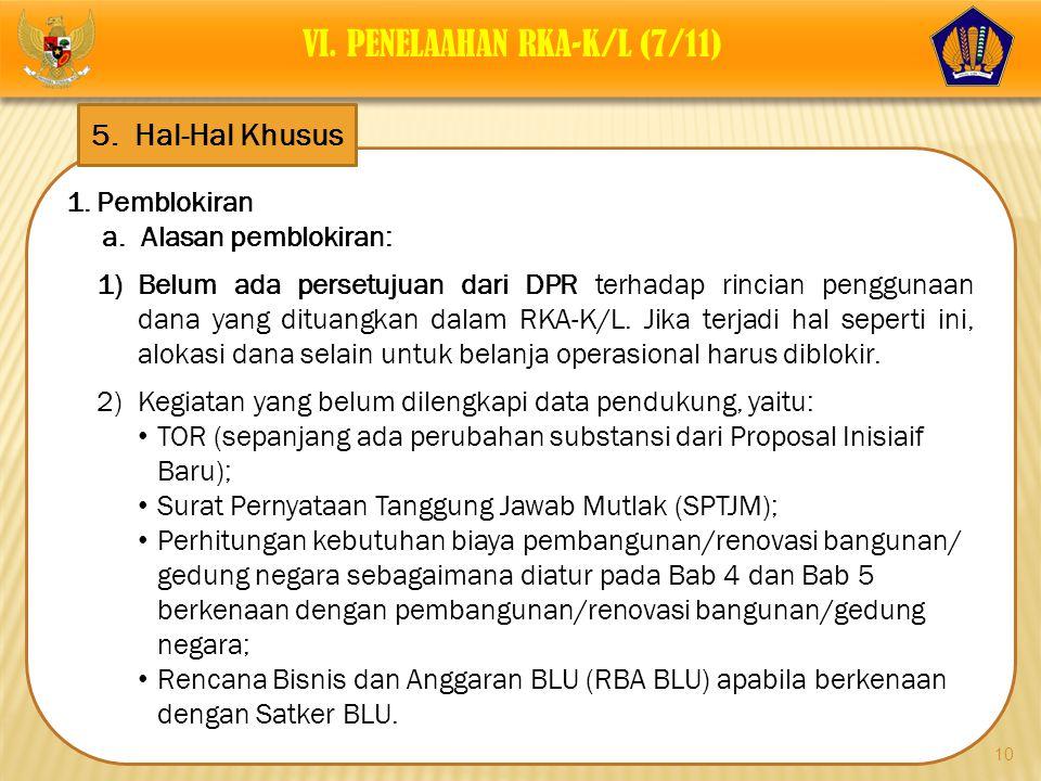 VI. PENELAAHAN RKA-K/L (7/11)