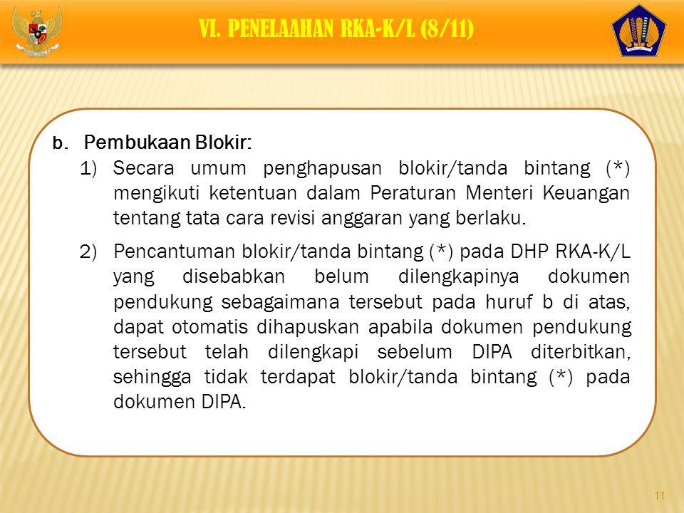 VI. PENELAAHAN RKA-K/L (8/11)