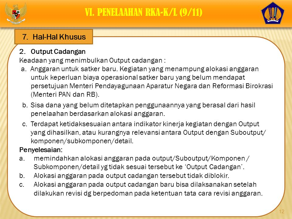 VI. PENELAAHAN RKA-K/L (9/11)