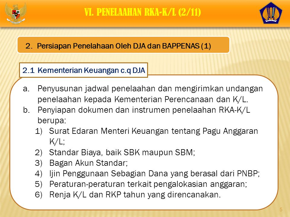 VI. PENELAAHAN RKA-K/L (2/11)