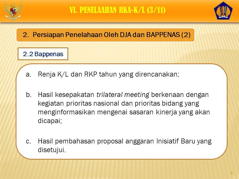 VI. PENELAAHAN RKA-K/L (3/11)