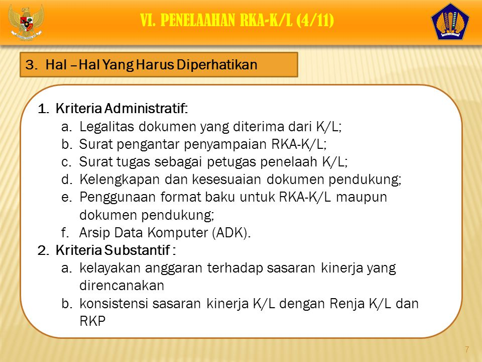 VI. PENELAAHAN RKA-K/L (4/11)