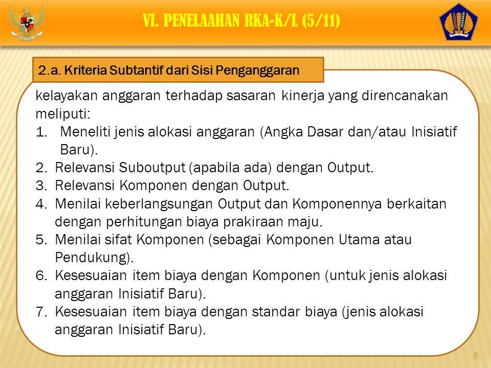 VI. PENELAAHAN RKA-K/L (5/11)
