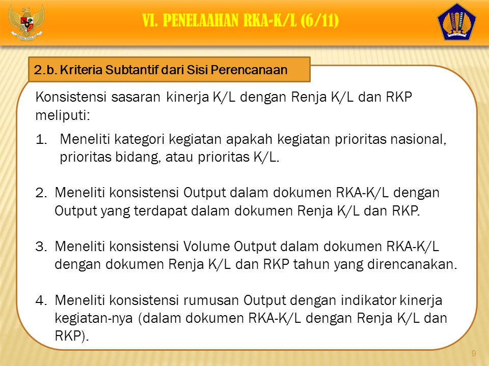VI. PENELAAHAN RKA-K/L (6/11)