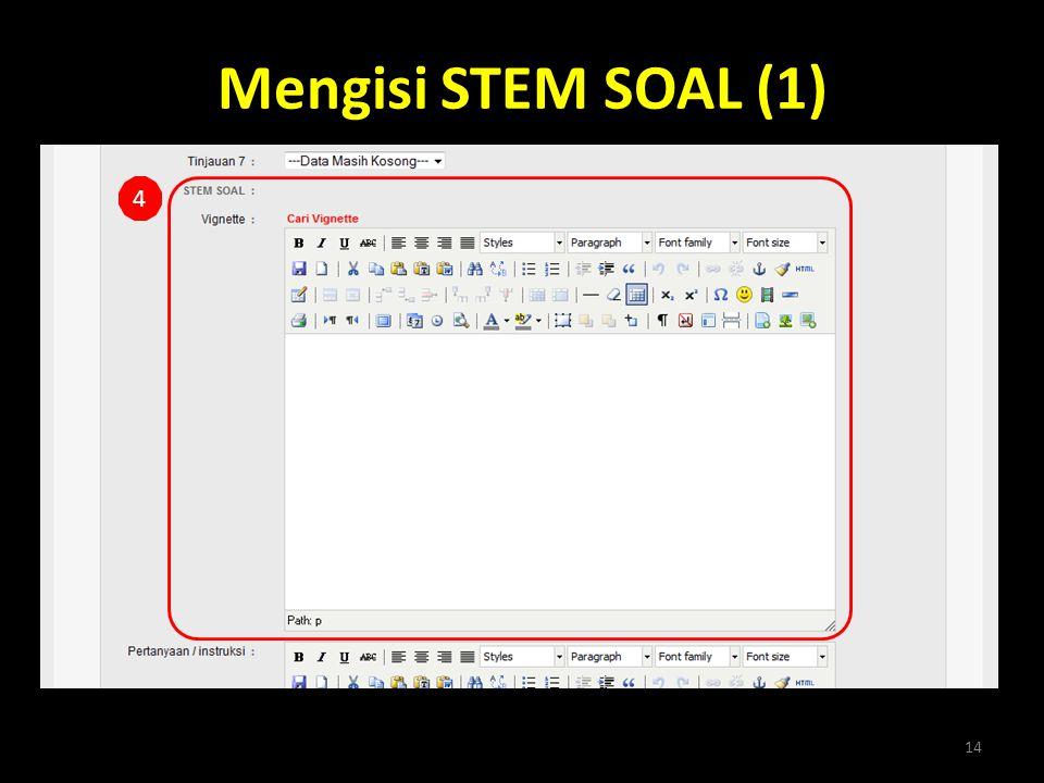 Mengisi STEM SOAL (1) 4