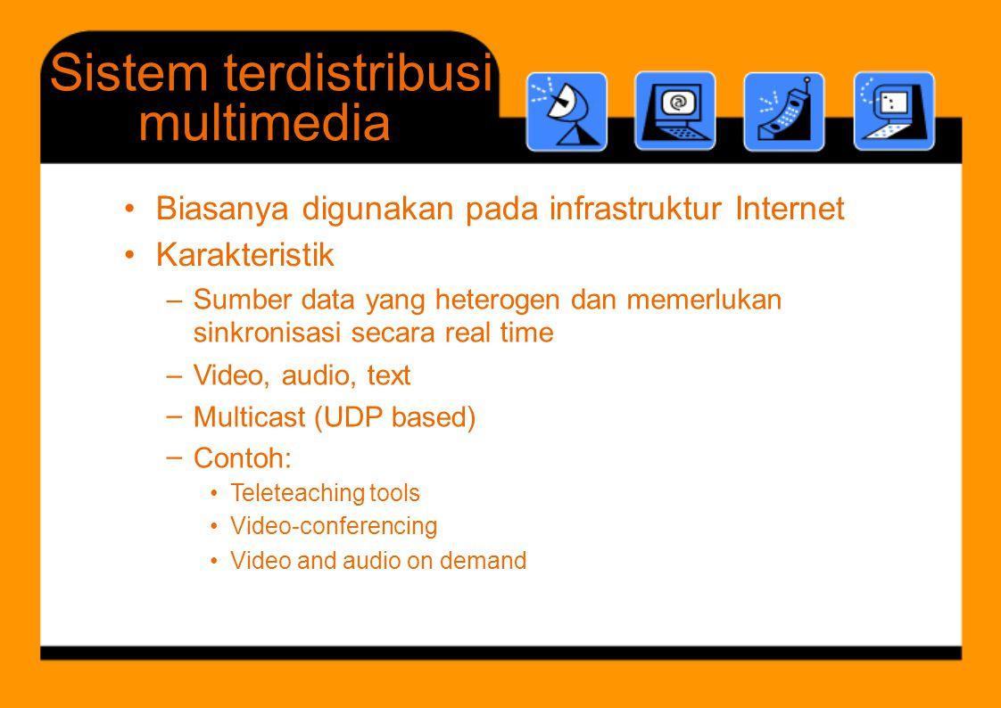 Sistem terdistribusi multimedia •