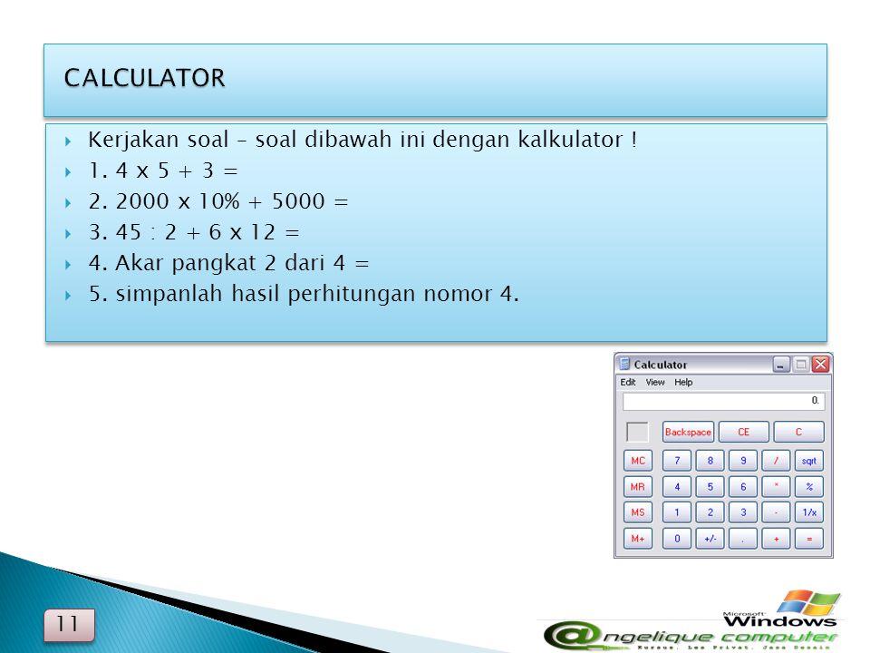 CALCULATOR Kerjakan soal – soal dibawah ini dengan kalkulator !