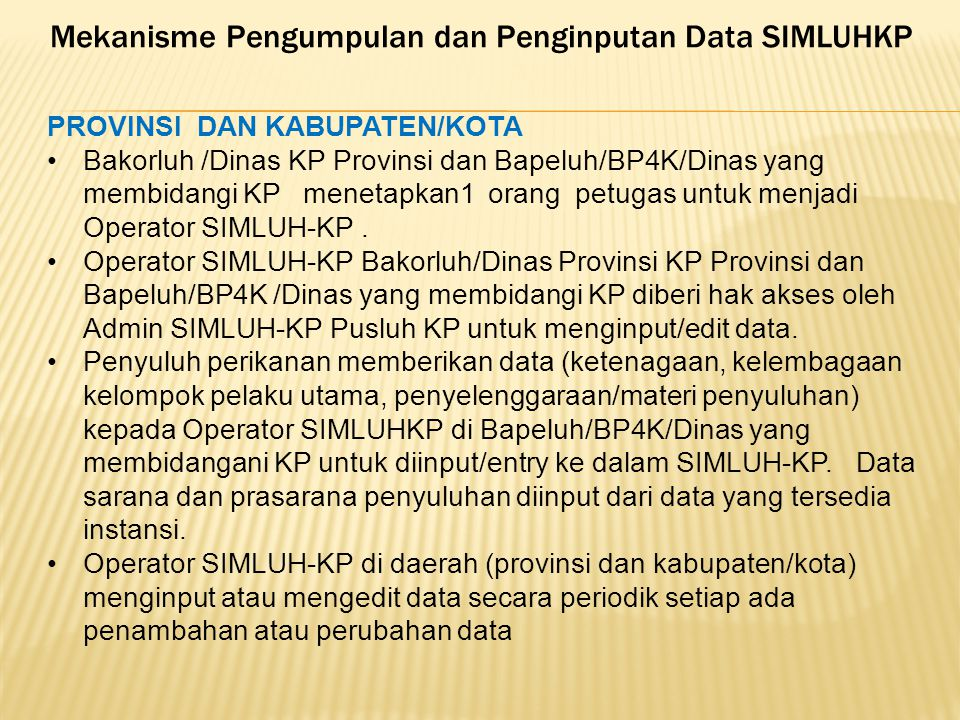 Mekanisme Pengumpulan dan Penginputan Data SIMLUHKP