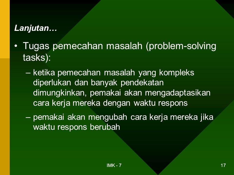 Tugas pemecahan masalah (problem-solving tasks):