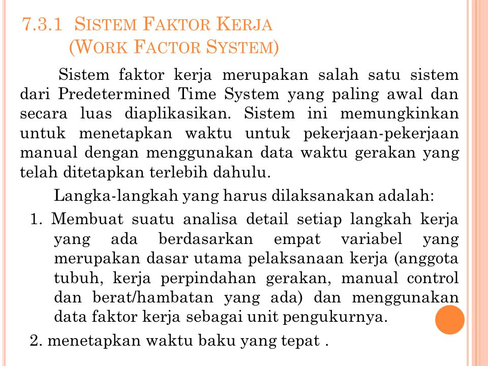 7.3.1 Sistem Faktor Kerja (Work Factor System)
