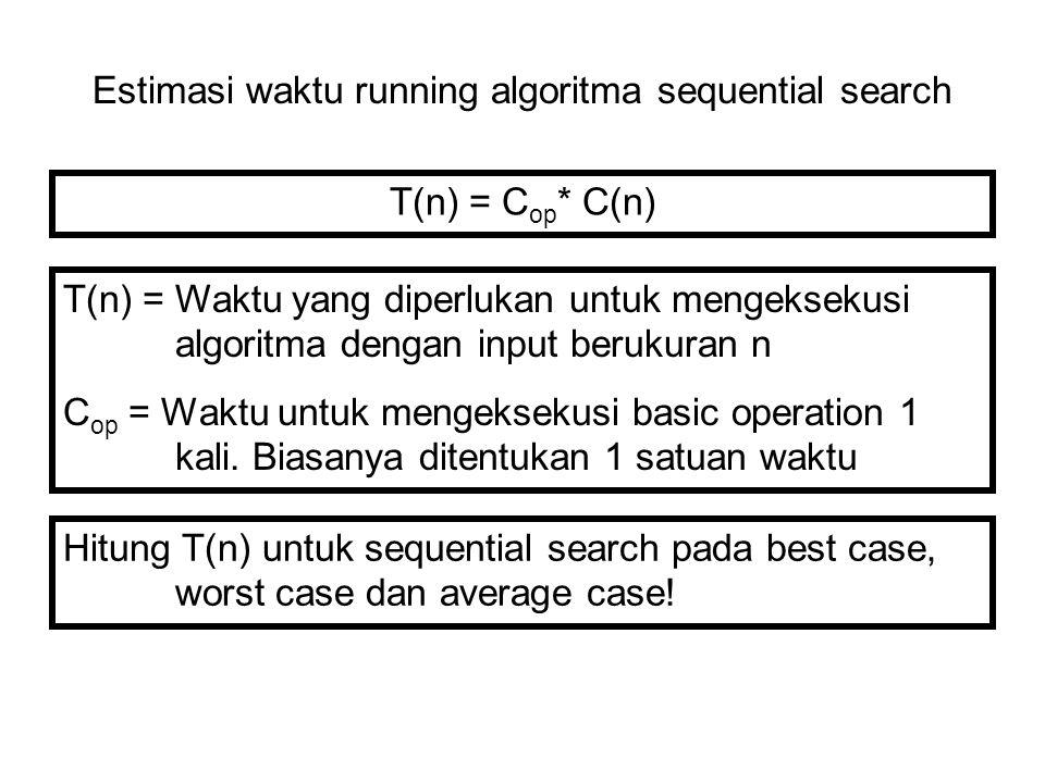 Estimasi waktu running algoritma sequential search