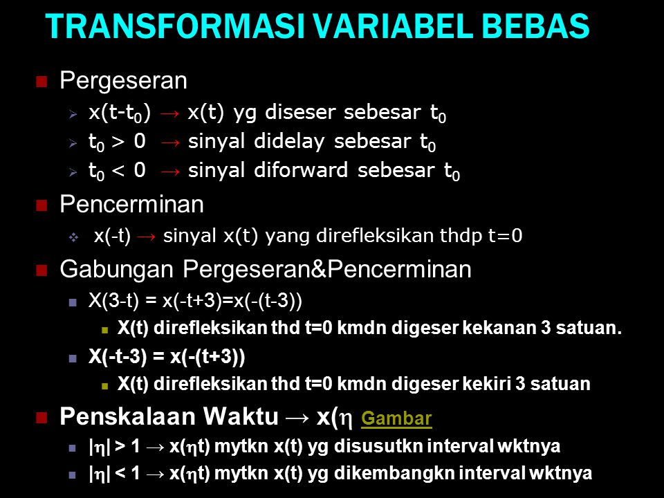 TRANSFORMASI VARIABEL BEBAS