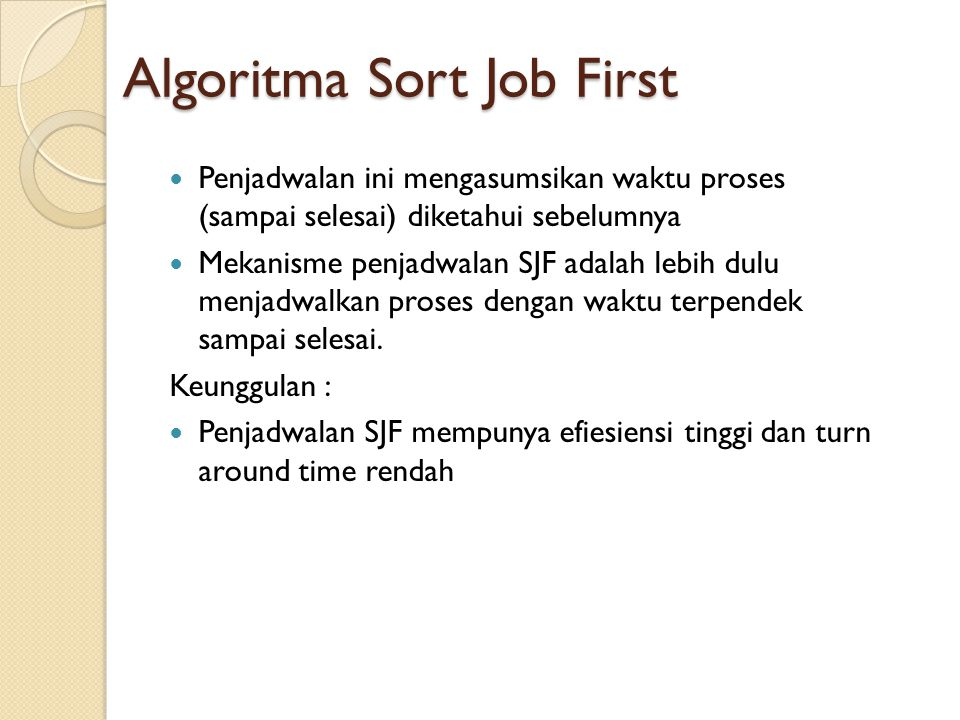 Algoritma Sort Job First