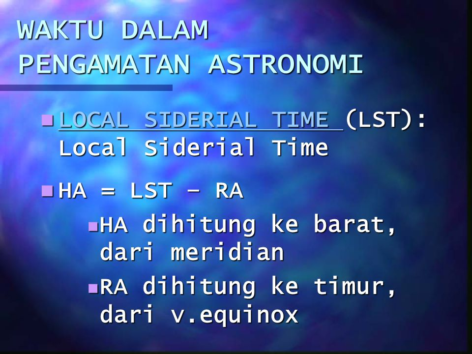 WAKTU DALAM PENGAMATAN ASTRONOMI