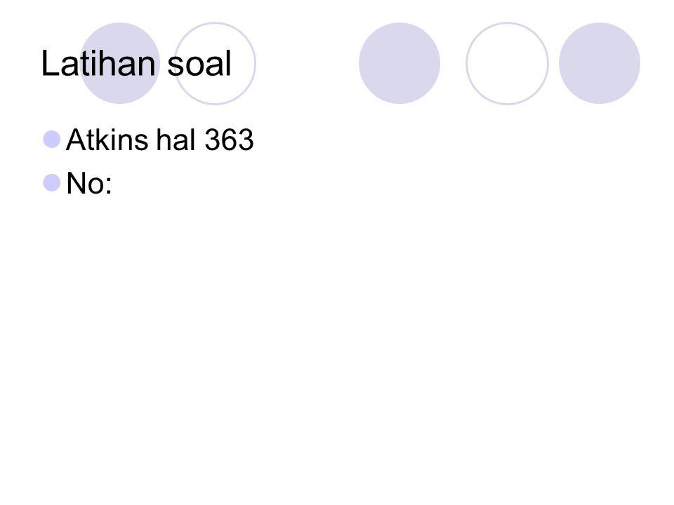 Latihan soal Atkins hal 363 No: