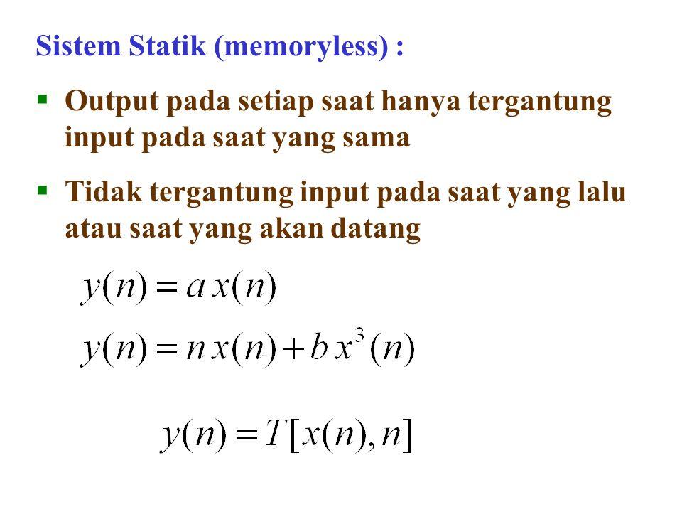 Sistem Statik (memoryless) :