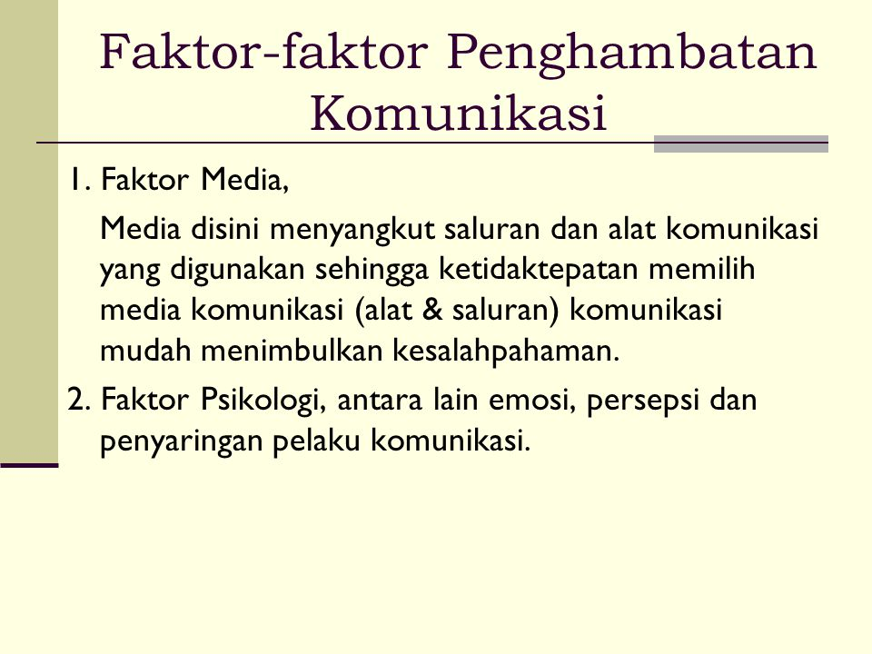 Faktor-faktor Penghambatan Komunikasi