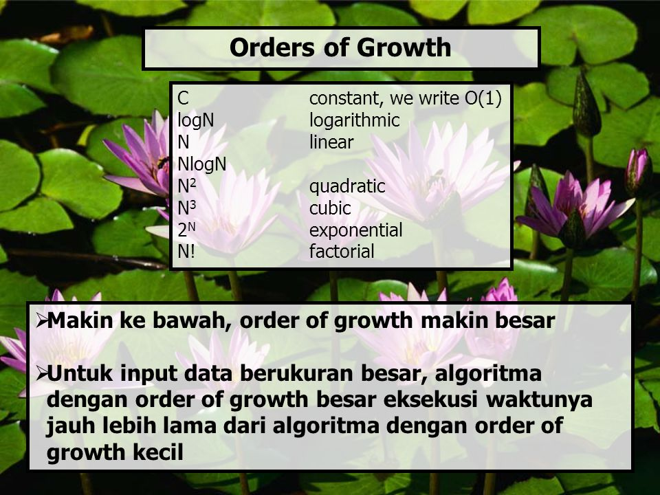 Orders of Growth Makin ke bawah, order of growth makin besar