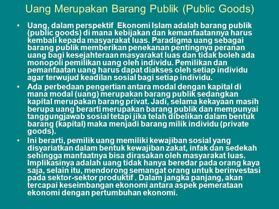 Uang Merupakan Barang Publik (Public Goods)